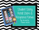 Student Story Retell Sticks and Recording Sheets
