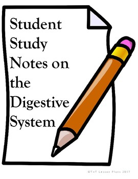 Student Study Notes on the Digestive System