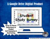 Student Study Survey & Parent Conference for Google Drive