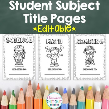 **EDITABLE** Student Subject Book Title Pages {Black and White}