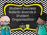 Student Success Bulletin Boards & Organization B&W Version (Editable)