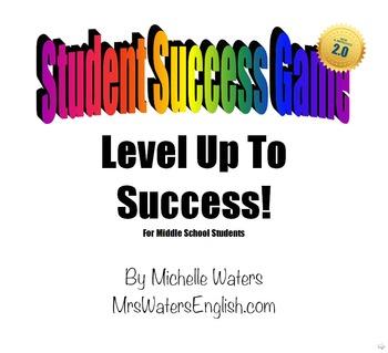 VERSION 2.0! Student Success Game: Behavior Modification Program