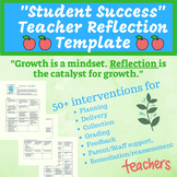 Student Success Teacher Reflection Template