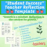 Student Success Teacher Reflection Template