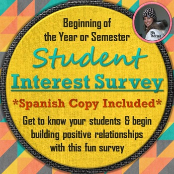 Beginning of the Year Student Interest Survey in English and Spanish