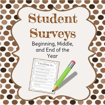 Student Surveys - Beginning, Middle, and End of Year