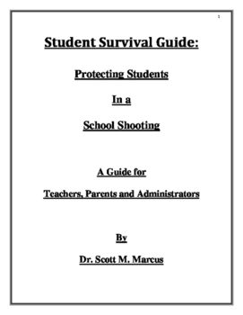 Student Survival Guide: Protecting Students In a School Shooting.