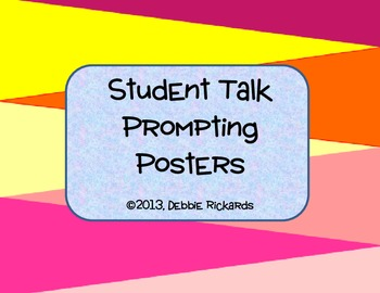 Student Talk Prompting Posters