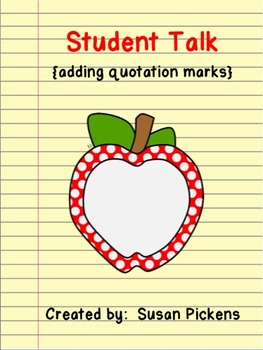 Student Talk {adding quotation marks}