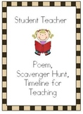 Student Teacher Beginning Poem, Scavenger Hunt, and Timeline