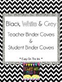 Student & Teacher Binder Covers - Black, White & Grey {{LOW INK!!}}