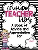 Student Teacher Advice and Apprectiation Book- Editable!