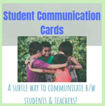 Student & Teacher Communication Cards
