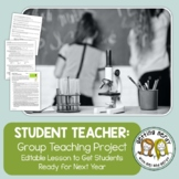 Student Teacher: End of Year Teach-A-Class Project for ANY