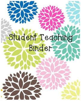 Student Teacher Flower Binder Cover (PRINTABLE)