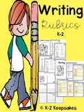 Student & Teacher Friendly Writing Rubrics K-2
