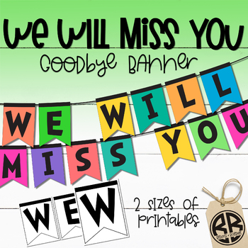 """Student Teacher Goodbye Book & """"We Will Miss You"""" Banner BUNDLE"""