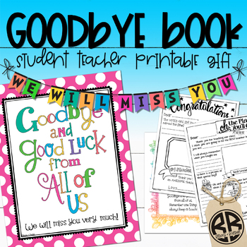 Student Teacher Goodbye Book! Thank You Gift, Memory & Advice