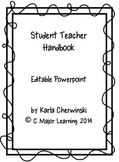 Student Teacher Handbook for Any Classroom