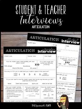Student & Teacher Interviews for Articulation