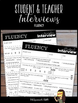 Student & Teacher Interviews for Fluency