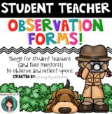 Student Teacher Tools! Includes Observation Forms, Checklists, & Helpful Extras!