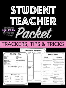 Student Teacher Observation and Information Packet