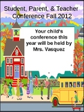 Student, Teacher, Parent Conference Layout