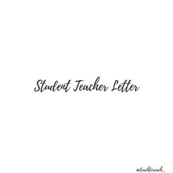 Student Teacher Parent Letter