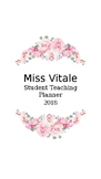 Student Teacher Planner (Fall 2018 Semester)