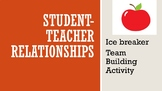 Student-Teacher Relationship Activity