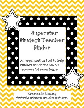 Student Teacher Superstar Organizational Binder