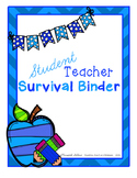 Student Teacher Survival Binder