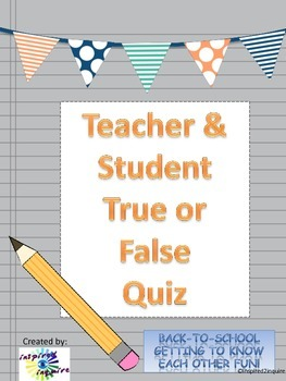 First Days of School Getting-to-Know-You Teacher and Student Quiz