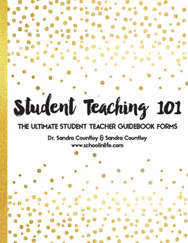 Student Teaching 101: The Ultimate Student Teacher Guidebook