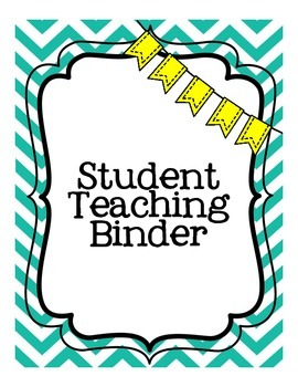 Student Teaching Binder UPDATED!
