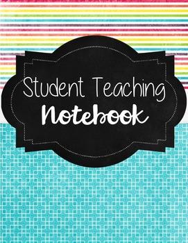 Student Teaching Notebook
