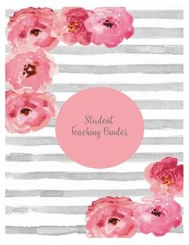 Student Teaching Binder