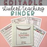 Student Teaching Binder - Editable