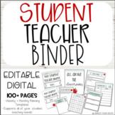 Student Teaching Binder - Editable - Digital or Printable