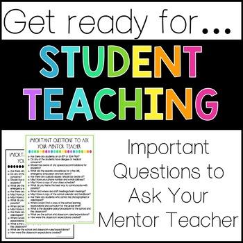 Student Teaching Questions for Mentor Teacher