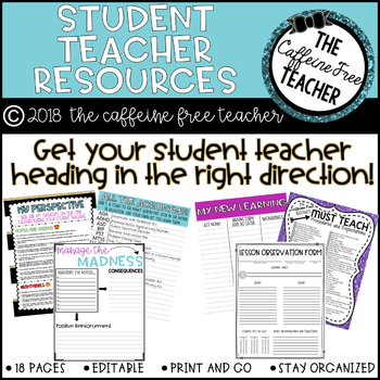 Student Teaching Resources: Customizable!