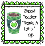 "Student Teaching ""Thanks A Latte"""