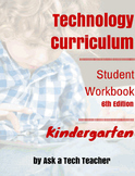 Technology Curriculum Student Workbook 6th ed: Kindergarten