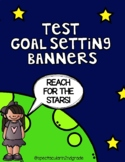 Student Test Goal Setting Banners