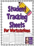 Student Tracking Sheet for Workstations *FREEBIE*