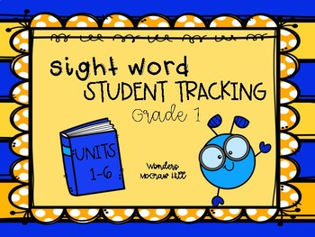 Student Tracking Sight Words McGraw Hill Wonders Grade 1 Unit 1 FREEBIE