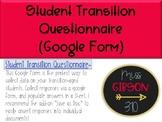 Student Transition Questionnaire - Google Form - Editable