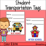 Dismissal / Student Transportation Tags EDITABLE