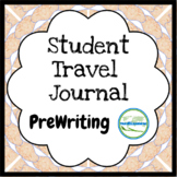 Student Travel Journal (Pre-writing)